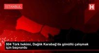 504 Türk hekimi, Dağlık Karabağ'da gönüllü çalışmak için başvurdu