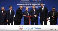 Türk-Akım doğal gaz boru hattı açıldı