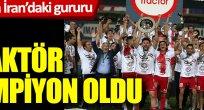 İran'da Türk takımı 'Traktör Azerbaycan' şampiyon oldu! 'Ne mutlu Türküm diyene' sloganları...